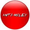 ANTI-MILEY Badge